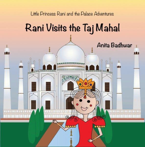 Princess Rani: Kids book series on Indian heritage