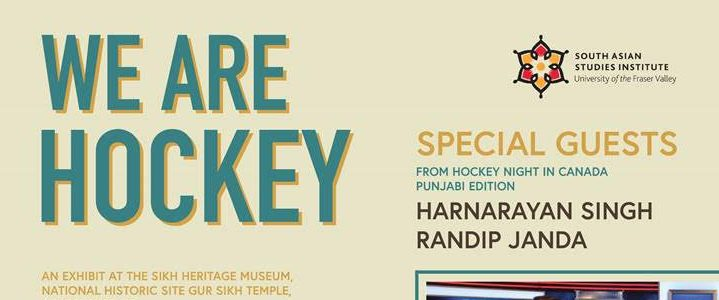 Save the Date! 'We Are Hockey' Opening Reception at the Sikh Heritage Museum